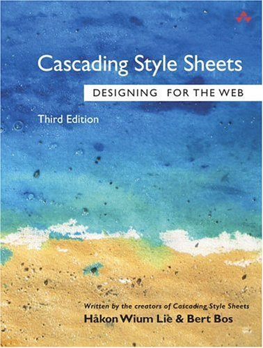 Cascading Style Sheets Designing for the Web 3rd 2005 (Revised) edition cover