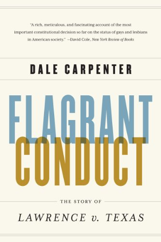Flagrant Conduct The Story of Lawrence V. TexasThe Story of Lawrence V. Texas  2013 edition cover