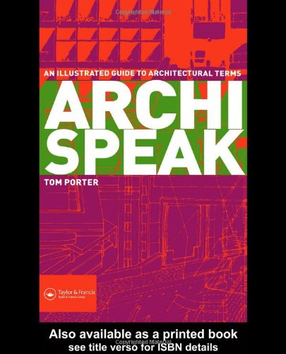 Archispeak An Illustrated Guide to Architectural Terms  2004 edition cover