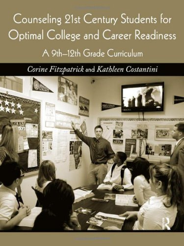 Counseling 21st Century Students for Optimal College and Career Readiness A 9th-12th Grade Curriculum  2011 edition cover