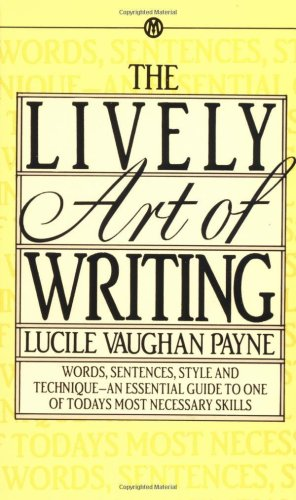 Lively Art of Writing  N/A edition cover