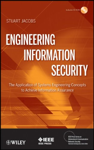 Engineering Information Security The Application of Systems Engineering Concepts to Achieve Information Assurance  2011 edition cover