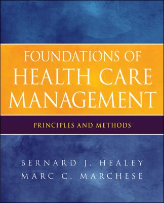 Foundations of Health Care Management Principles and Methods  2012 edition cover