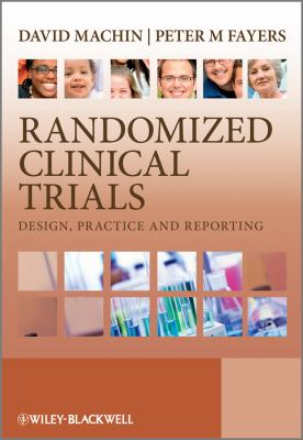 Randomized Clinical Trials Design, Practice and Reporting  2003 edition cover