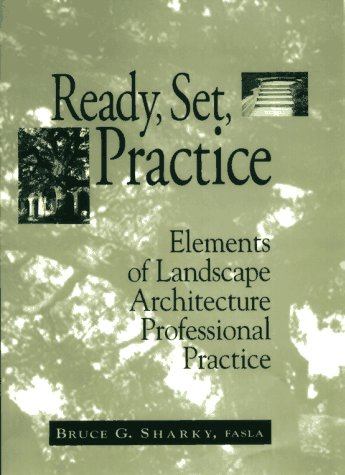 Ready, Set, Practice Elements of Landscape Architecture Professional Practice  1994 edition cover