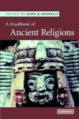 Handbook of Ancient Religions   2006 9780521847124 Front Cover