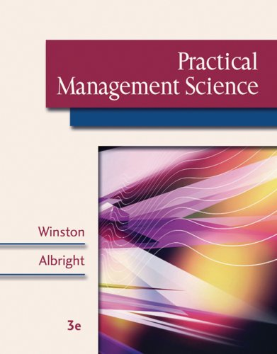 Practical Management Science Spreadsheet Modeling and Applications 3rd 2007 9780534465124 Front Cover