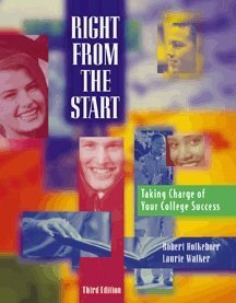Right From the Start Taking Charge of Your College Success 3rd 1999 9780534564124 Front Cover