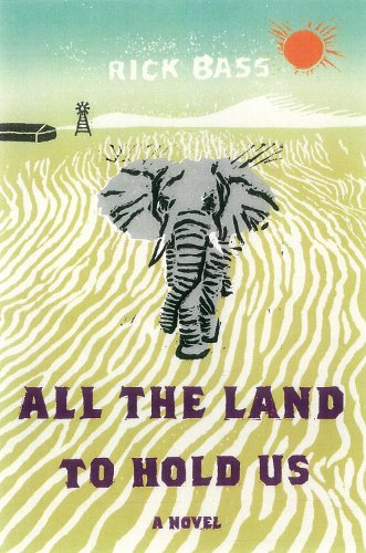 All the Land to Hold Us A Novel  2013 edition cover
