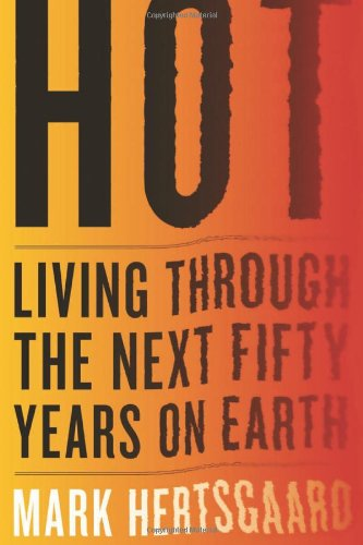 Hot Living Through the Next Fifty Years on Earth  2011 edition cover
