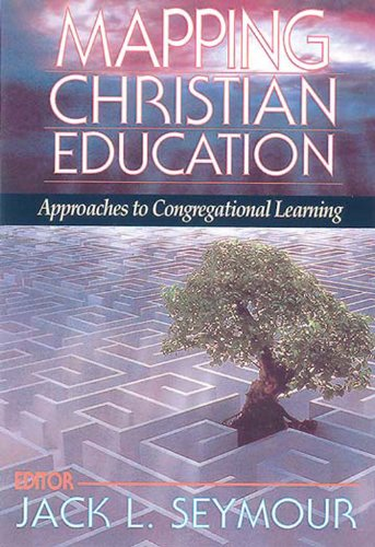 Mapping Christian Education Approaches to Congregational Learning N/A 9780687008124 Front Cover