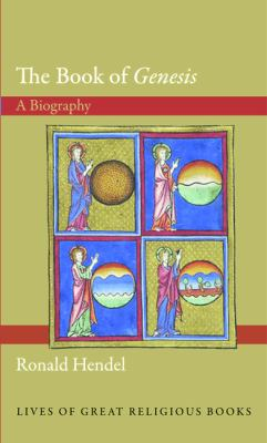 Book of Genesis A Biography  2013 edition cover