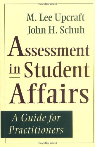 Assessment in Student Affairs A Guide for Practitioners  1996 9780787902124 Front Cover