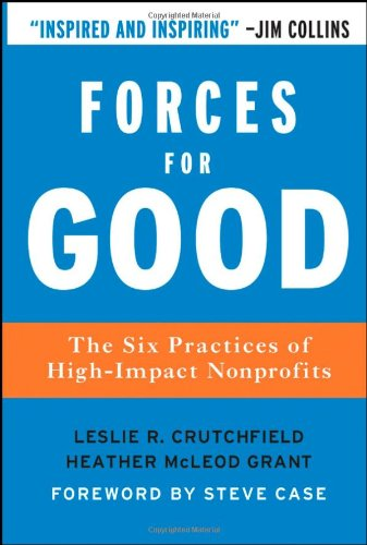 Forces for Good The Six Practices of High-Impact Nonprofits  2008 edition cover