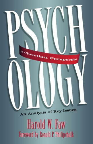 Psychology in Christian Perspective An Analysis of Key Issues  1995 (Reprint) edition cover