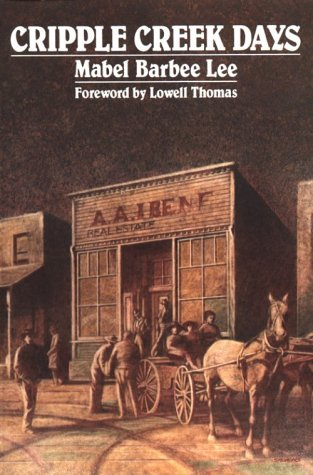 Cripple Creek Days   1984 (Reprint) edition cover