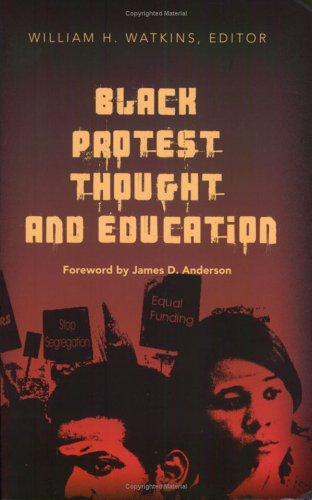 Black Protest Thought and Education   2005 edition cover