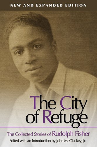 City of Refuge The Collected Stories of Rudolph Fisher 2nd 2008 (Expurgated) edition cover