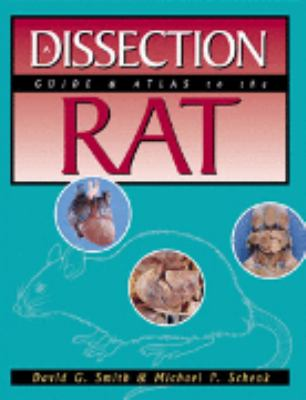 Dissection Guide and Atlas to the Rat   2001 9780895825124 Front Cover