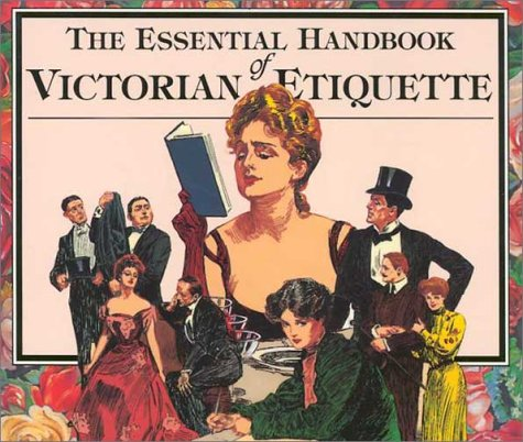 Essential Handbook of Victorian Etiquette  N/A edition cover