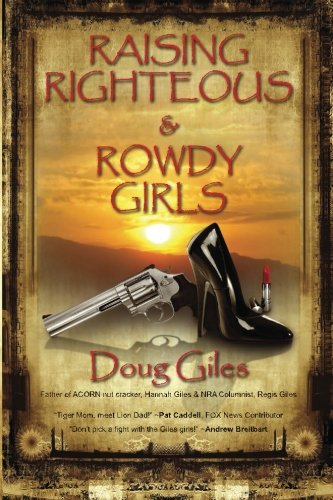 Raising Righteous and Rowdy Girls  N/A edition cover