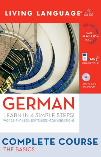 Complete German: the Basics (Book and CD Set) Includes Coursebook, 4 Audio CDs, and Learner's Dictionary N/A 9781400024124 Front Cover