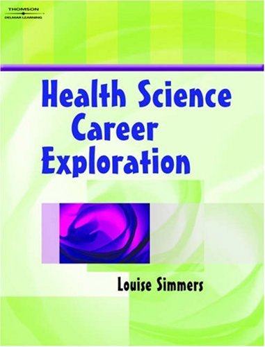Health Science Career Exploration   2004 (Workbook) 9781401858124 Front Cover