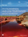 Environmental and Low Temperature Geochemistry   2013 9781405186124 Front Cover
