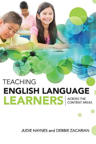 Teaching English Language Learners Across the Content Areas   2010 9781416609124 Front Cover