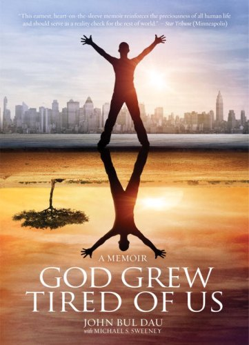 God Grew Tired of Us A Memoir  2008 edition cover