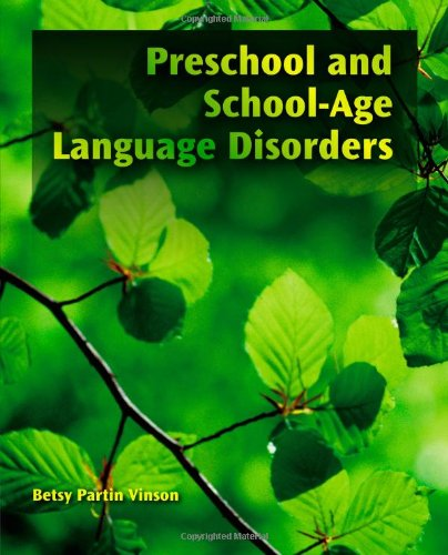Preschool and School-Age Language Disorders   2012 9781435493124 Front Cover