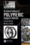Structural Analysis of Polymeric Composite Materials  2nd 2008 (Revised) edition cover