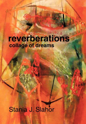 Reverberations: Collage of Dreams  2012 edition cover