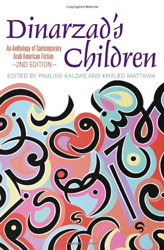 Dinarzad's Children An Anthology of Contemporary Arab American Fiction  2009 edition cover