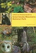 Natural History Guide to Great Smoky Mountains National Park   2008 edition cover