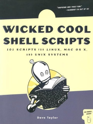 Wicked Cool Shell Scripts 101 Scripts for Linux, Mac OS X, and UNIX Systems  2004 edition cover