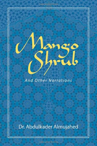Mango Shrub And Other Narrations  0 edition cover