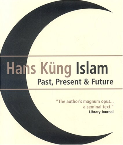 Islam Past, Present and Future  2008 edition cover