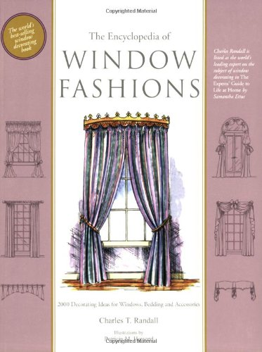 Encyclopedia of Window Fashions  6th 2006 9781890379124 Front Cover