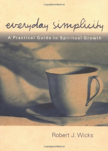 Everyday Simplicity A Practical Guide to Spiritual Growth  2000 edition cover