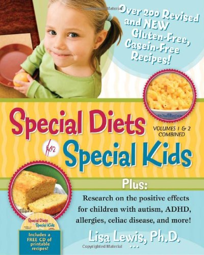 Special Diets for Special Kids, Volumes 1 and 2 Combined Over 200 REVISED and NEW Gluten-Free Casein-free Recipes, Plus Research on the Positive Effects for Children with Autism, ADHD, Allergies, Celiac Disease, and More! 2nd 2011 9781935274124 Front Cover