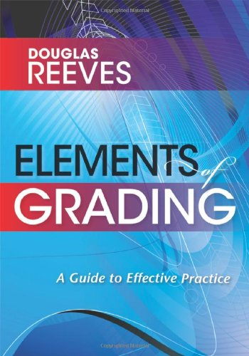 Elements of Grading A Guide to Effective Practice  2011 9781935542124 Front Cover