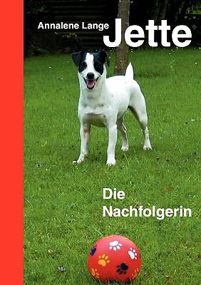 Jette Die Nachfolgerin N/A 9783833455124 Front Cover