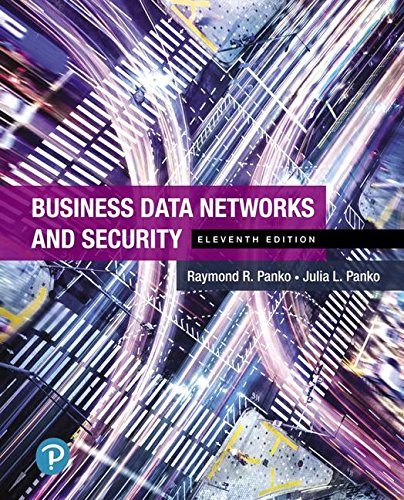 Business Data Networks and Security:   2018 9780134817125 Front Cover