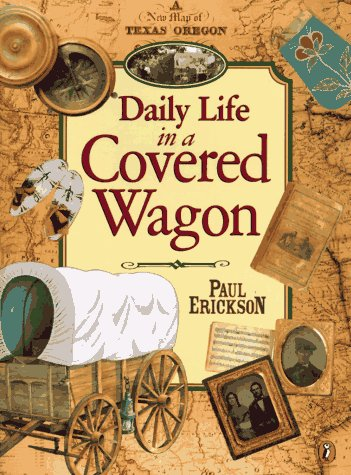 Daily Life in a Covered Wagon  N/A edition cover