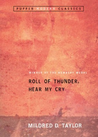 Roll of Thunder, Hear My Cry  25th (Anniversary) 9780142401125 Front Cover