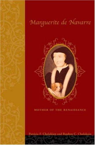 Marguerite de Navarre Mother of the Renaissance 2nd 2005 (Revised) 9780231134125 Front Cover