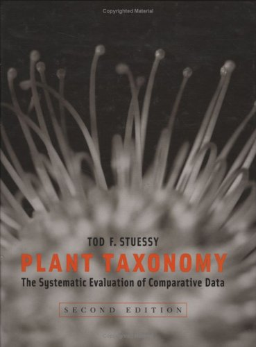 Plant Taxonomy The Systematic Evaluation of Comparative Data 2nd 2008 9780231147125 Front Cover