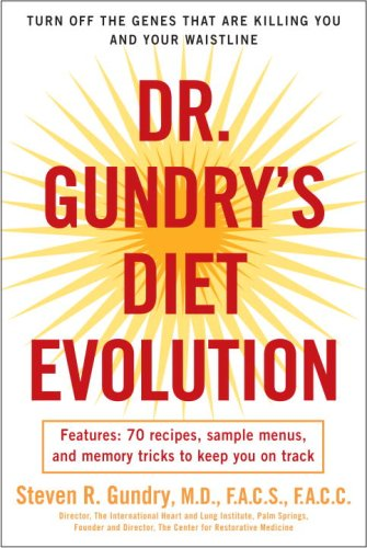 Dr. Gundry's Diet Evolution Turn off the Genes That Are Killing You and Your Waistline N/A edition cover