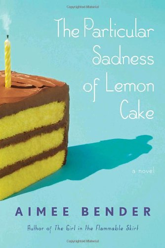 Particular Sadness of Lemon Cake   2010 edition cover